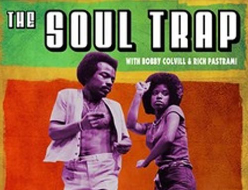 The Soul Trap (Bobby Colvill and Rich Pastrami)
